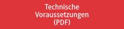 Technische Voraussetzungen (PDF)